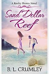 Sand Dollar Reef (A Rocky Shores Novel Book 2) Kindle Edition
