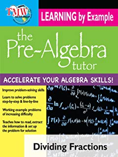 Pre-Algebra Tutor: Learning By Example - Dividing Fractions