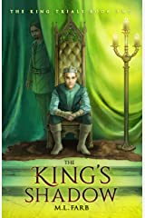 The King's Shadow: An Epic YA-Fantasy (The King Trials Book 2) Kindle Edition