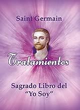 Tratamientos del Sagrado libro del yo soy (Colección Maestros Ascendidos) (Spanish Edition)