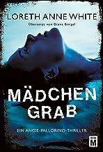 Mädchengrab (Ein Angie-Pallorino-Thriller 3) (German Edition)