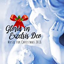 Gloria in Excelsis Deo: Music for Christmas 2018