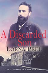 A Discarded Son (The Fitzgeralds of Dublin Book 3) Kindle Edition