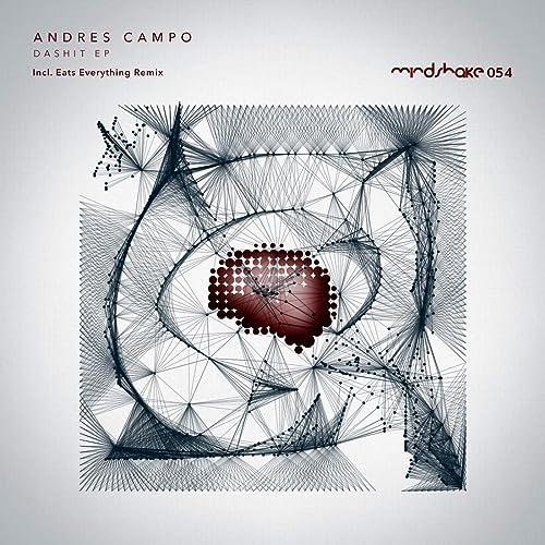 Amazon.com: DaShit (Original Mix): Andres Campo: MP3 Downloads