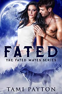 Fated (Fated Mates Book 1)