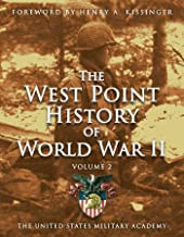 West Point History of World War II, Vol. 2 (The West Point History of Warfare Series Book 3)