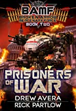 Prisoners of War (BAMF: Broken Arrow Mercenary Force Book 2)