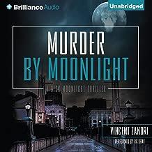 Murder by Moonlight: Dick Moonlight, Book 5