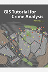 GIS Tutorial for Crime Analysis (GIS Tutorials) Paperback