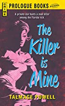 The Killer is Mine (Prologue Books)