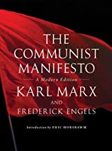 The Communist Manifesto: A Modern Edition