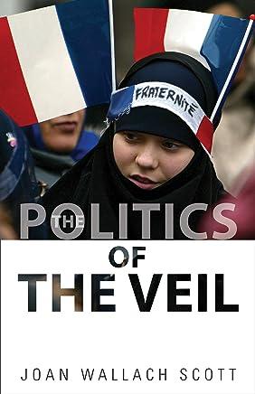 The Politics of the Veil (The Public Square Book 7)