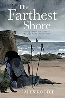 The Farthest Shore: Seeking solitude and nature on the Cape Wrath Trail in winter