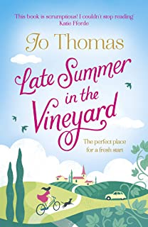 Late Summer in the Vineyard: A gorgeous read filled with sunshine and wine in the South of France