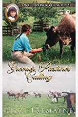 Greener Pastures Calling (Once Upon a Vet School: In Practice Book 2) Kindle Edition