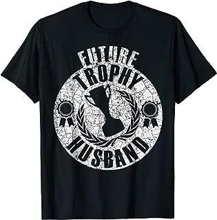Future Trophy Husband T Shirt For Husband To Be Shirt