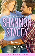 All He Ever Desired (The Kowalskis Book 5)