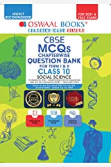 Oswaal CBSE MCQs Chapterwise Question Bank For Term I & II, Class 10, Social Science (For 2021-22 Exam) Kindle Edition