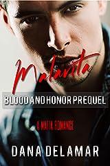 Malavita: A Mafia Romance (Blood and Honor, Prequel) Kindle Edition