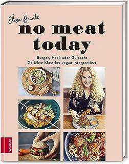 No meat today: Burger, Hack oder Gulasch: Geliebte Klassiker