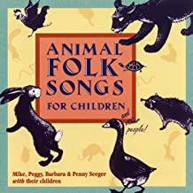 Animal Folk Songs for Children -- and Other People!