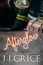 Afterglow (The Maine Stay Book 2)