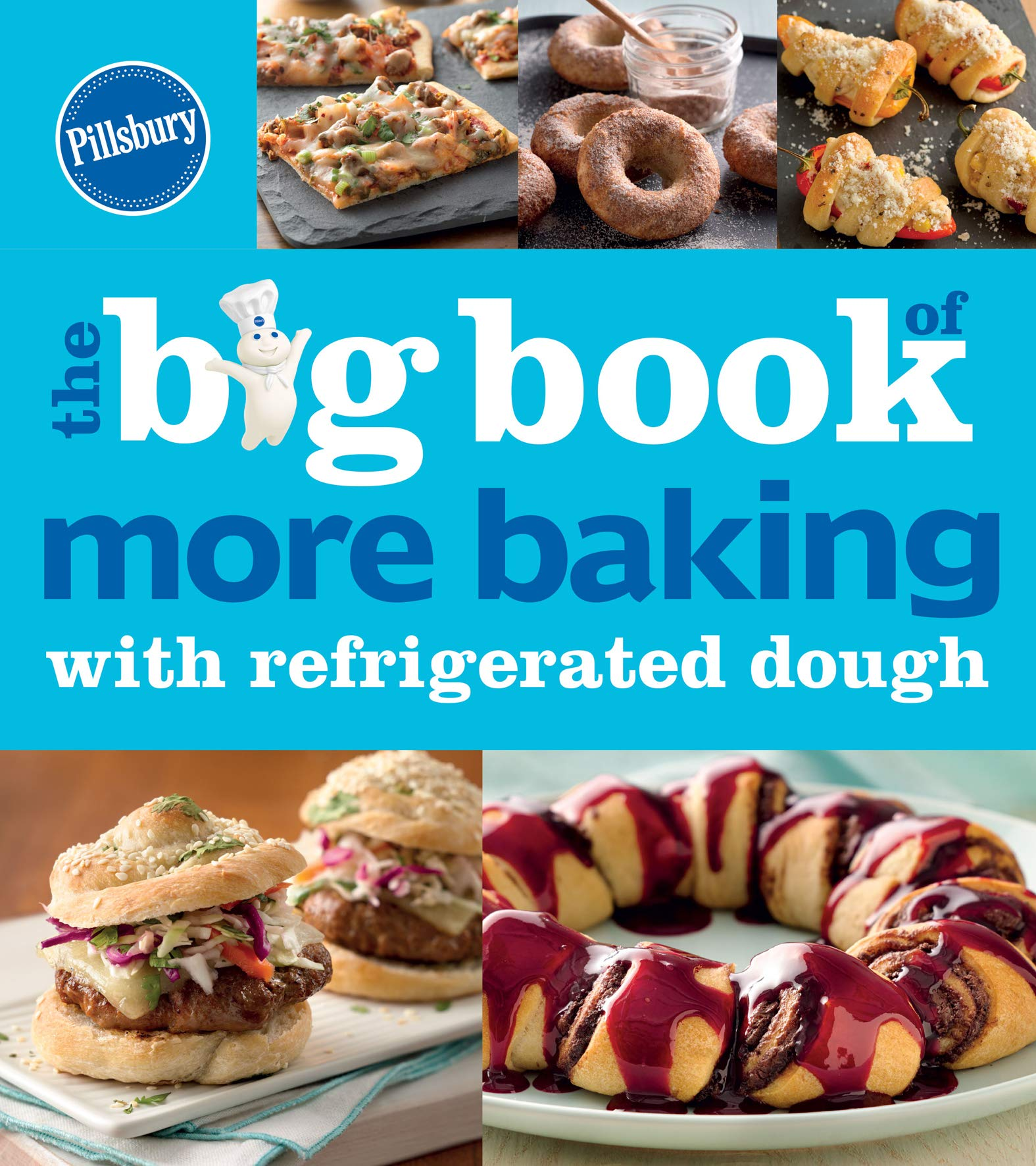 Pillsbury: The Big Book Of More Baking With Refrigerated Dough (Betty Crocker Big Books) (English Edition)