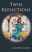 Twin Reflections (The Maze of Mirrors Book 1) (English Edition)
