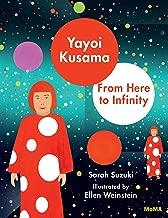 [Sarah Suzuki] Yayoi Kusama: from Here to Infinity! Hardcover