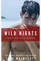 Wild Nights (Justiss Alliance Book 3) Kindle Edition