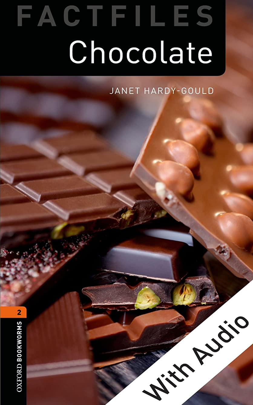 改善速報見えないChocolate - With Audio Level 2 Factfiles Oxford Bookworms Library (English Edition)