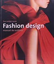 Fashion Design - Manual Do Estilista