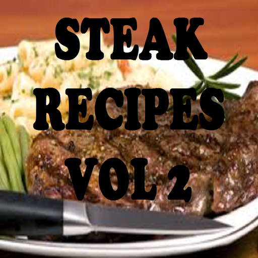 Easy Steak Recipes Cookbook Vol 2
