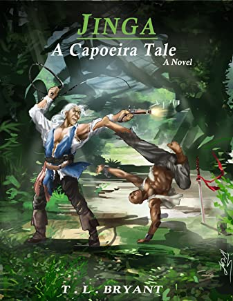 JINGA A CAPOEIRA TALE (English Edition)