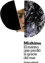 El marino que perdió la gracia del mar (El libro de bolsillo - Bibliotecas de autor - Biblioteca Mishima) (Spanish Edition)