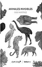 Animales invisibles (Coeditados con Capitán Swing) (Spanish Edition)