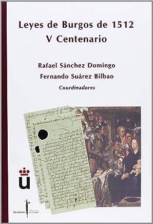 Las Leyes De Burgos De 1512. V Centenario