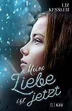 Meine Liebe ist jetzt (German Edition)