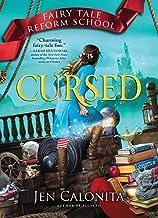 Cursed (Fairy Tale Reform School, 6)