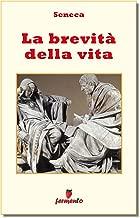 La brevità della vita - testo in italiano (Emozioni senza tempo Vol. 190) (Italian Edition)