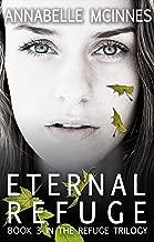 Eternal Refuge (The Refuge Trilogy Book 3)
