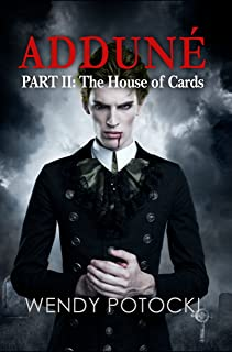 The House of Cards (Adduné Book 2)