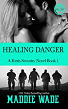 Healing Danger: A Fortis Security Novel Book 1 (Fortis Security Series) (English Edition)
