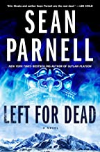 Left for Dead: A Novel (Eric Steele)