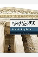 High Court Case Summaries on Securities Regulation (Keyed to Cox, Hillman, Langevoort, Lipton, and Sjostrom) Kindle Edition