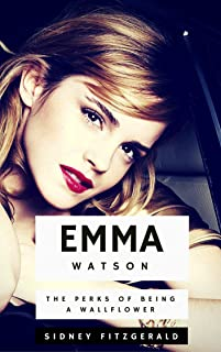 Emma Watson: The Perks of Being a Wallflower (English Edition)