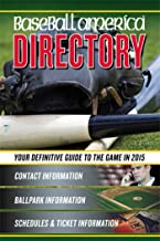 Baseball America 2015 Directory: 2015 Baseball Reference Information, Schedules, Addresses, Contacts, Phone & More (1) (Baseball America Directory)