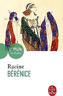 FRE-BERENICE: Tragédie 1670 (Le Livre de Poche)