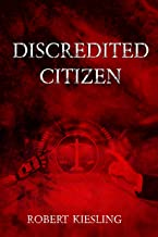 Discredited Citizen (English Edition)