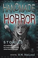 Handmade Horror Stories Kindle Edition